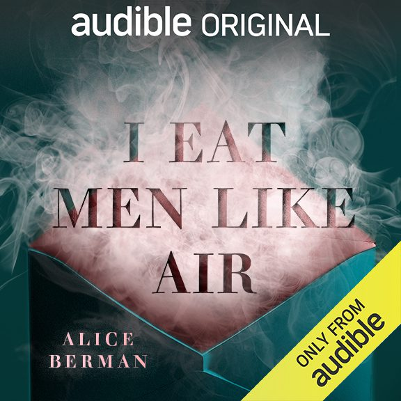 Here's why you need to devour 'I Eat Men Like Air' by Alice Berman