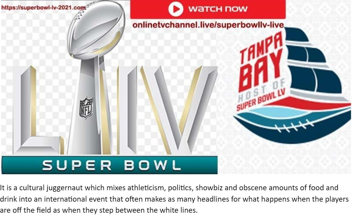 It's time for Super Bowl LV. Find out how to live stream the match between the Chiefs and the Buccaneers for free online.