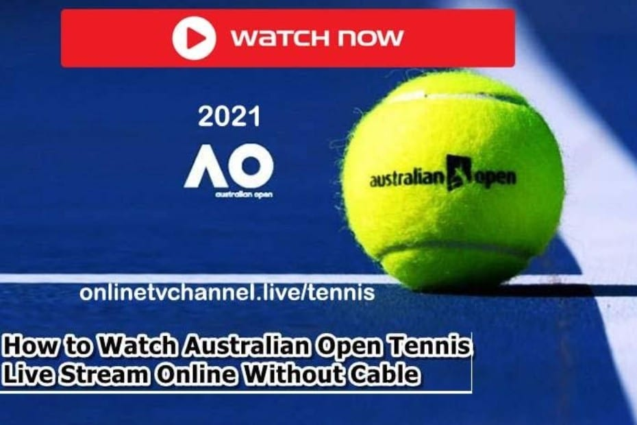 It's time for the Australian Open Tennis 2021. Find out how to live stream the anticipated tennis match online for free.