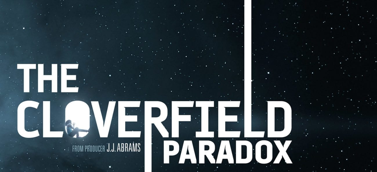 There's no doubt about it: Netflix took a risk with 'The Cloverfield Paradox'. Prior to a single trailer aired during a commercial break of the Super Bowl, 'Cloverfield Paradox' was little more than a mystery. But did it pay off and how will it revolutionize the future of marketing and distribution?