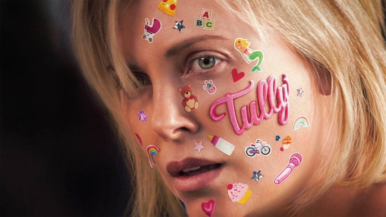 Where 'Juno' tackled the topic of a child opting into an incredibly mature situation and 'Young Adult' portrayed an adult refusing to grow up, 'Tully' is about tackling life's issues and learning to ask for help in a world that constantly holds women to the highest of expectations.