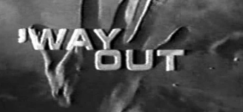 'Way Out'