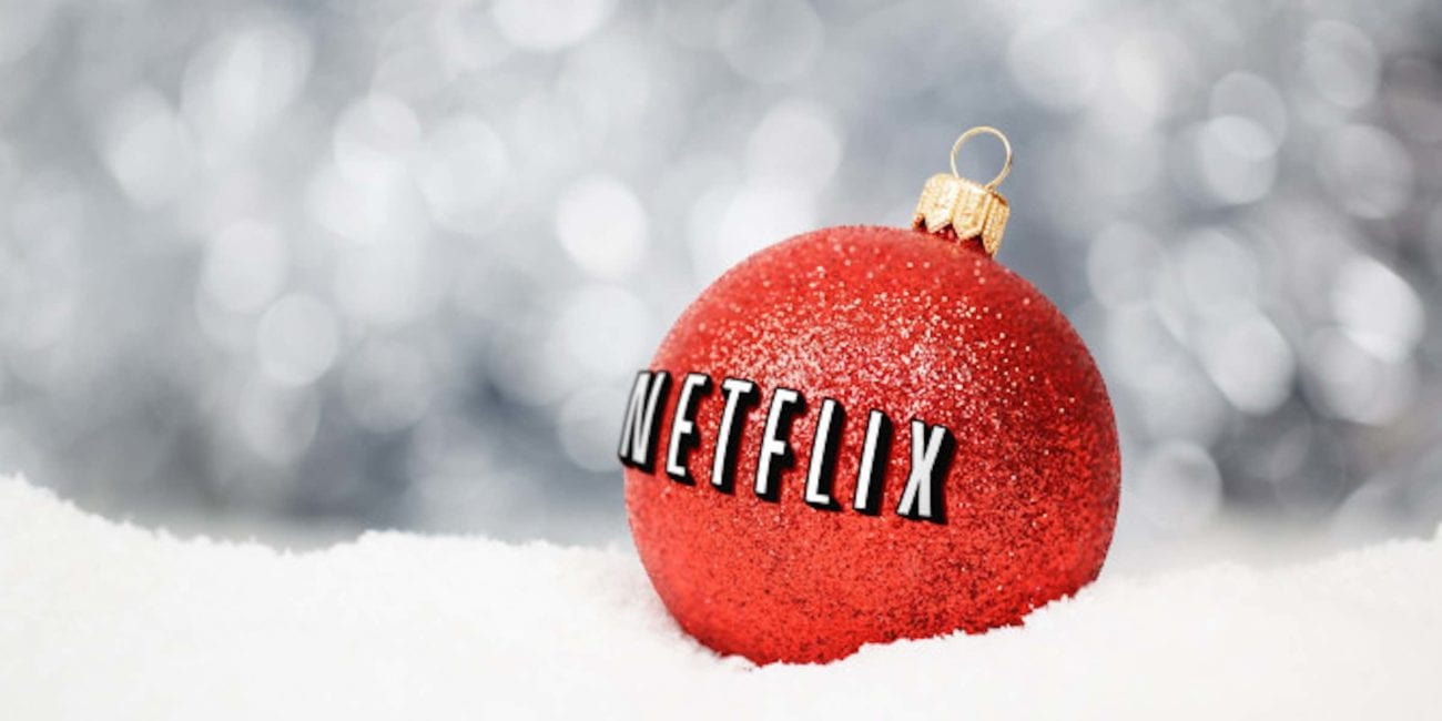 Netflix's brand of Christmas cheer can be pretty fun, so here's what the service is offering (and will offer) you this holiday season.