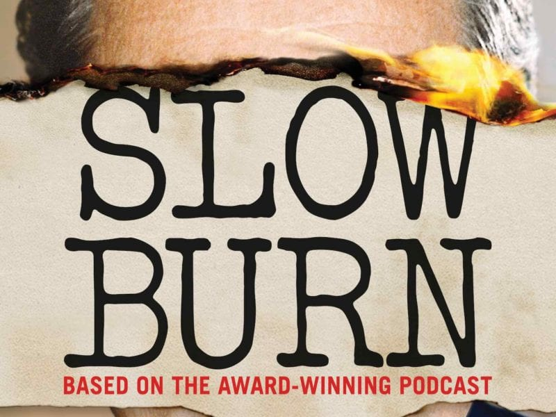There's a brand new podcast turned television series with the true-crime themed 'Slow Burn' podcast, which came to major acclaim with its first season.