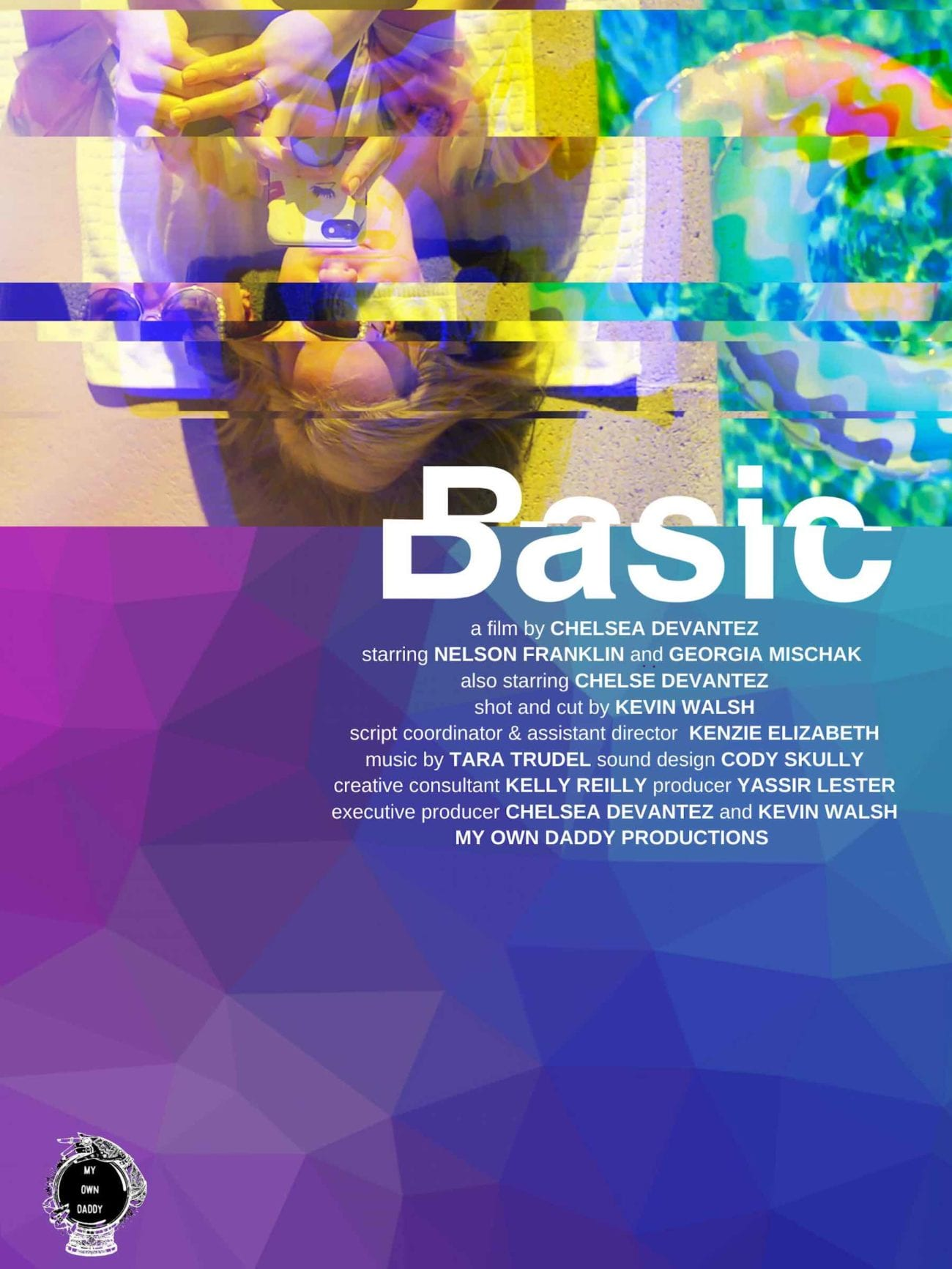 """Filmmaker Chelsea Devantez is here to speak to """"the insecure lil ho in all of us"""" and it's a message we need. Here's what we know about 'Basic'."""